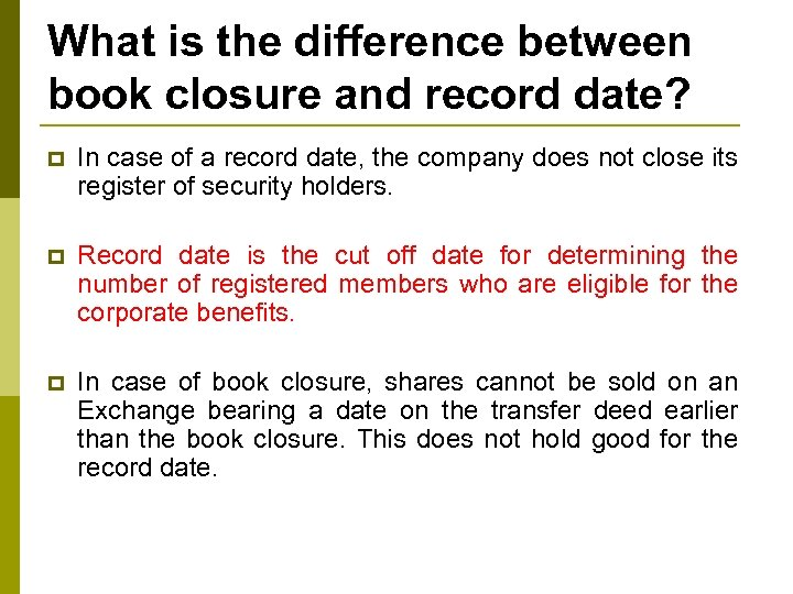 What is the difference between book closure and record date? p In case of