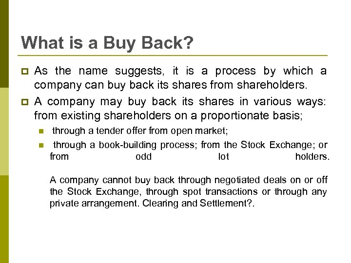 What is a Buy Back? p p As the name suggests, it is a