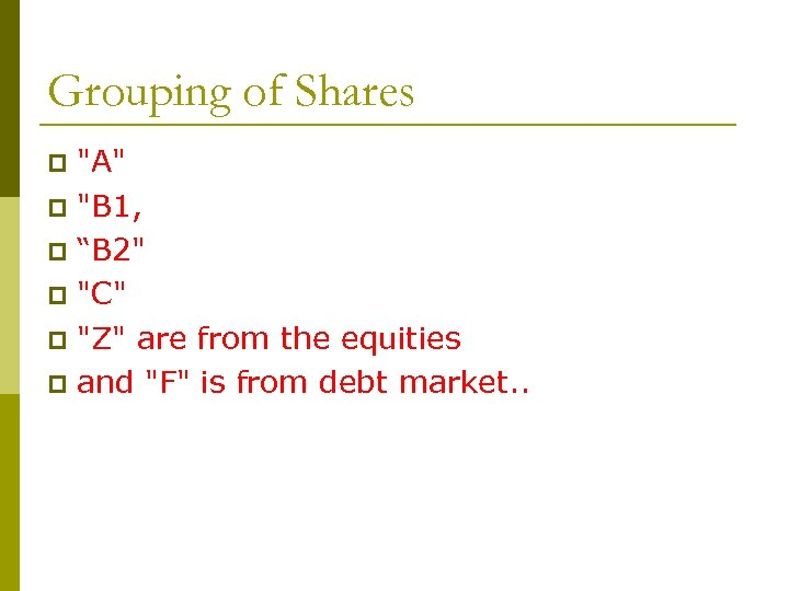 Grouping of Shares