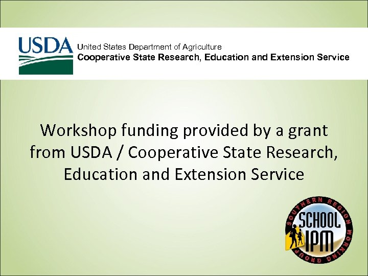 United States Department of Agriculture Cooperative State Research, Education and Extension Service Workshop funding