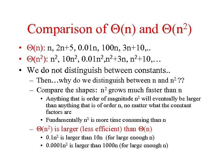 Comparison of (n) and 2) (n • (n): n, 2 n+5, 0. 01 n,