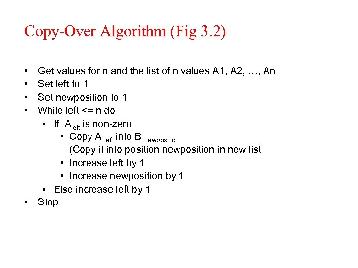 Copy-Over Algorithm (Fig 3. 2) • • Get values for n and the list