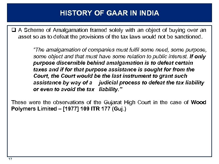 HISTORY OF GAAR IN INDIA q A Scheme of Amalgamation framed solely with an