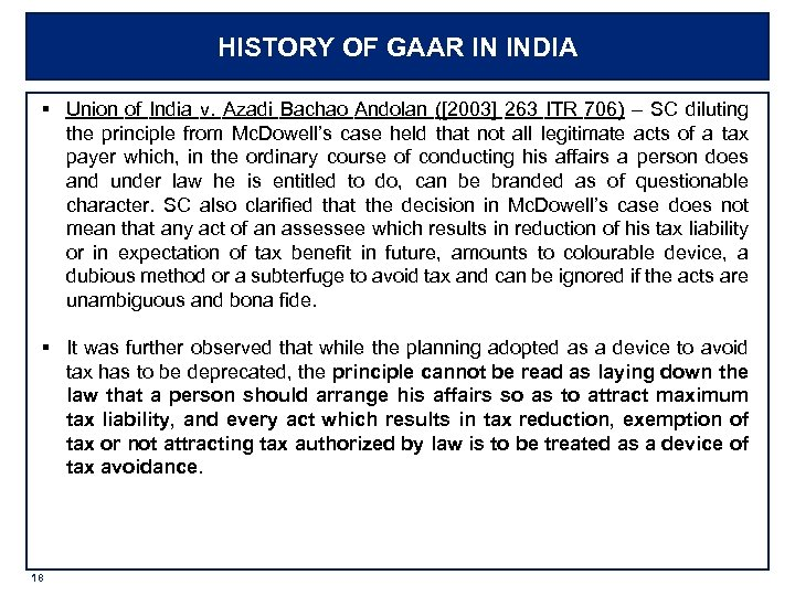 HISTORY OF GAAR IN INDIA § Union of India v. Azadi Bachao Andolan ([2003]