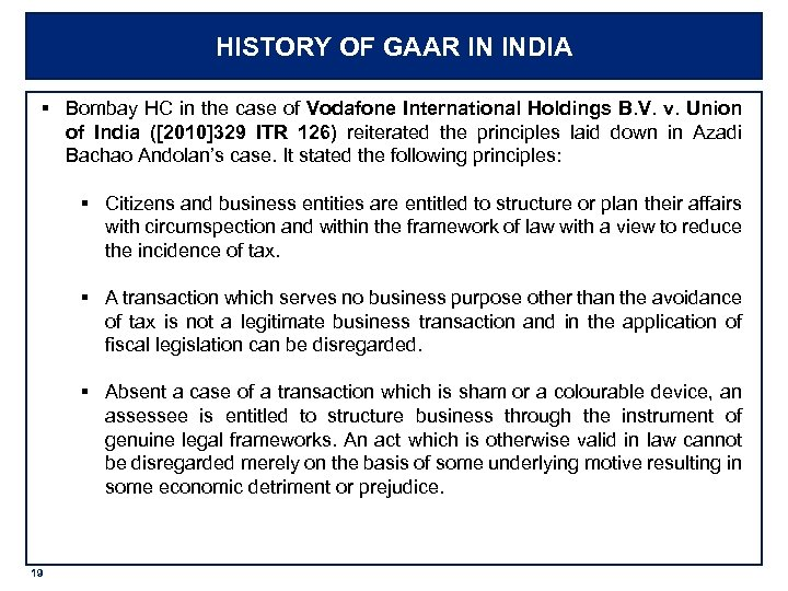 HISTORY OF GAAR IN INDIA § Bombay HC in the case of Vodafone International