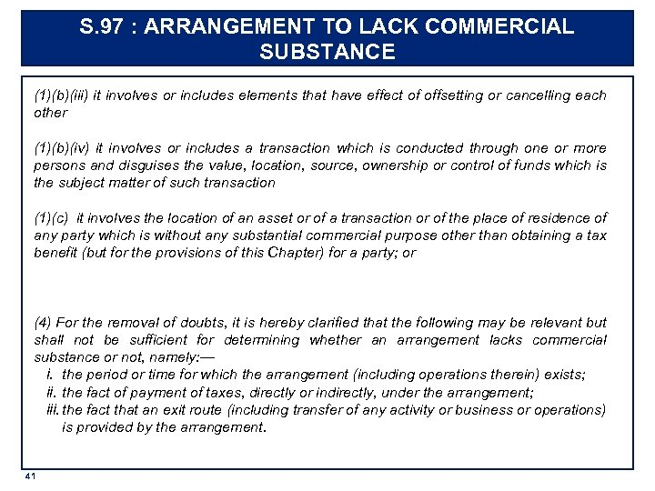 S. 97 : ARRANGEMENT TO LACK COMMERCIAL SUBSTANCE (1)(b)(iii) it involves or includes elements