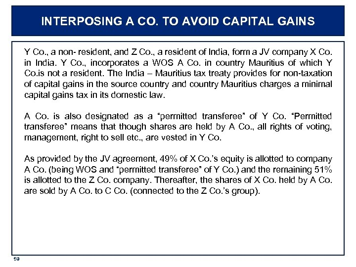 INTERPOSING A CO. TO AVOID CAPITAL GAINS Y Co. , a non- resident, and