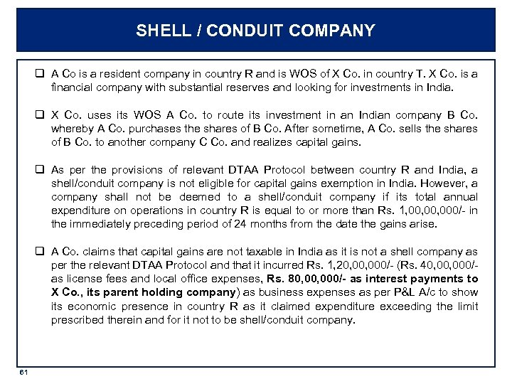 SHELL / CONDUIT COMPANY q A Co is a resident company in country R