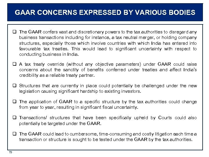 GAAR CONCERNS EXPRESSED BY VARIOUS BODIES q The GAAR confers vast and discretionary powers