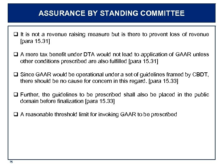ASSURANCE BY STANDING COMMITTEE q It is not a revenue raising measure but is