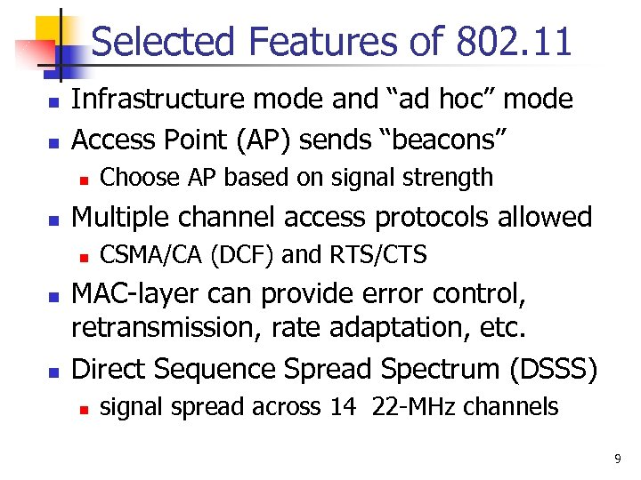 """Selected Features of 802. 11 n n Infrastructure mode and """"ad hoc"""" mode Access"""