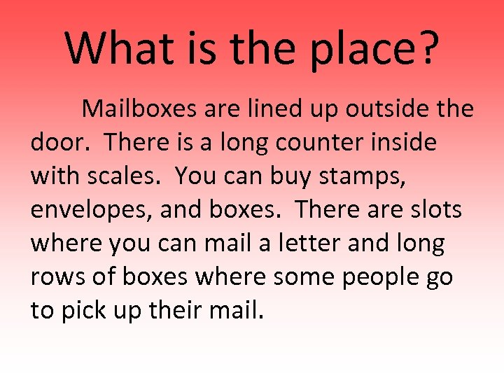 What is the place? Mailboxes are lined up outside the door. There is a
