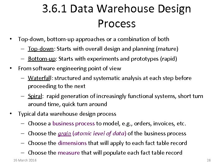 3. 6. 1 Data Warehouse Design Process • Top-down, bottom-up approaches or a combination