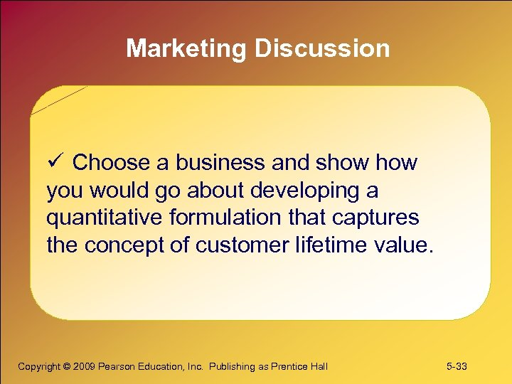 Marketing Discussion ü Choose a business and show you would go about developing a