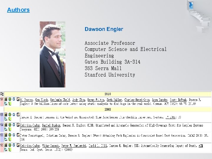 Authors Dawson Engler Associate Professor Computer Science and Electrical Engineering Gates Building 3 A-314