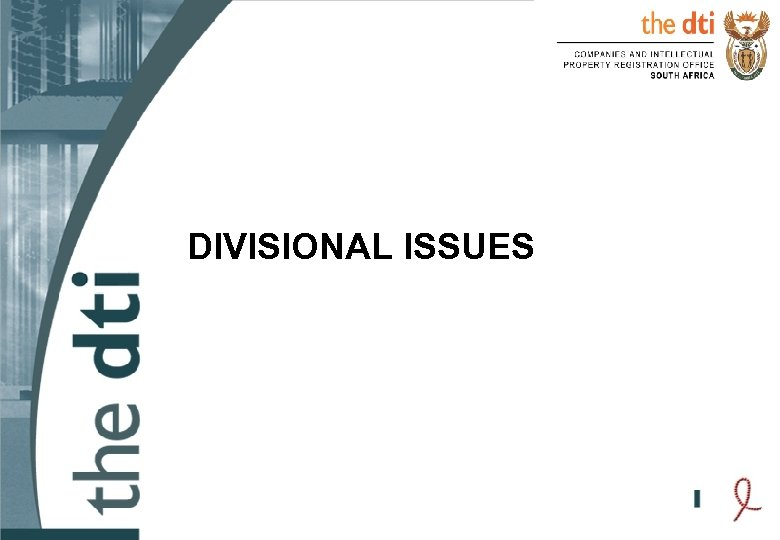 DIVISIONAL ISSUES