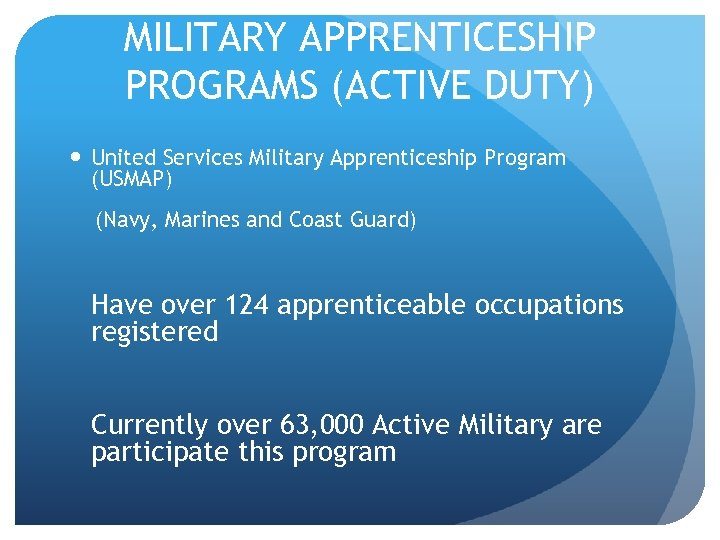 MILITARY APPRENTICESHIP PROGRAMS (ACTIVE DUTY) United Services Military Apprenticeship Program (USMAP) (Navy, Marines and
