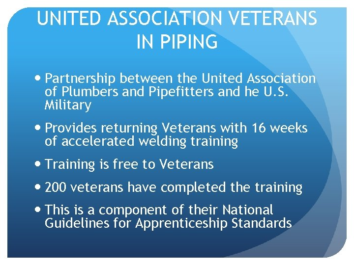 UNITED ASSOCIATION VETERANS IN PIPING Partnership between the United Association of Plumbers and Pipefitters