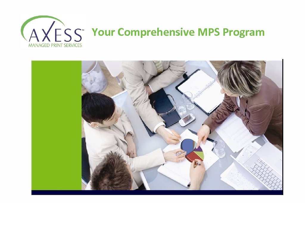 Your Comprehensive MPS Program