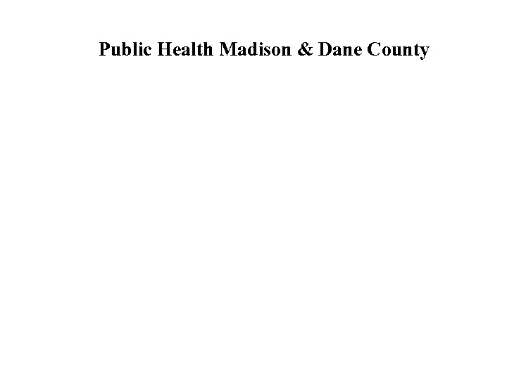 Public Health Madison & Dane County
