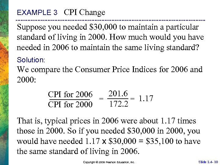 EXAMPLE 3 CPI Change Suppose you needed $30, 000 to maintain a particular standard