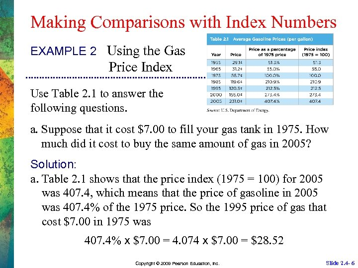 Making Comparisons with Index Numbers EXAMPLE 2 Using the Gas Price Index Use Table