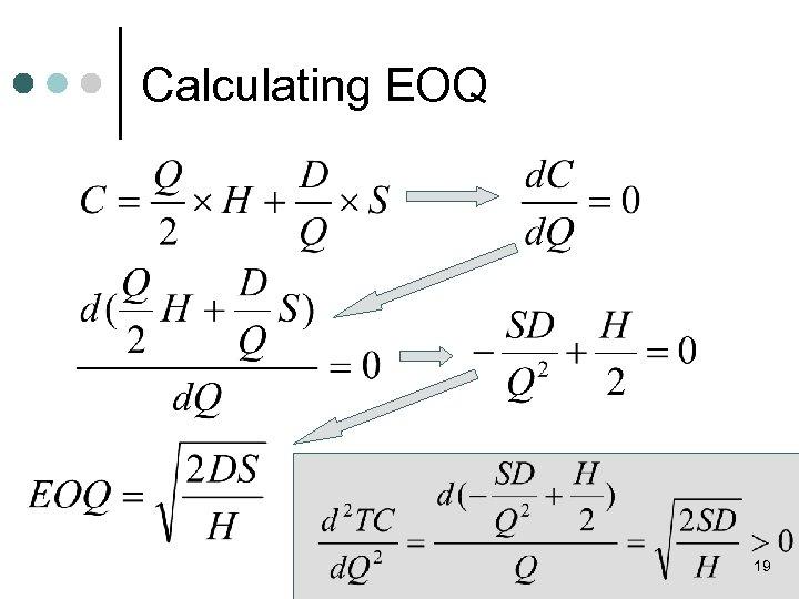 Calculating EOQ 19
