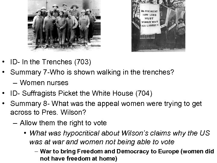 • ID- In the Trenches (703) • Summary 7 -Who is shown walking