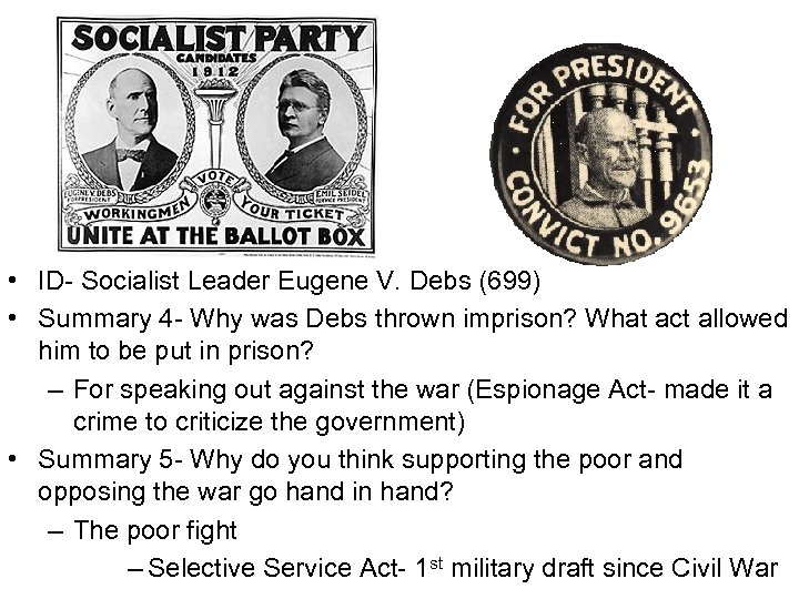 • ID- Socialist Leader Eugene V. Debs (699) • Summary 4 - Why