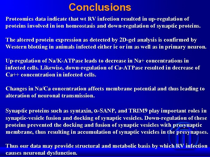 Conclusions Proteomics data indicate that wt RV infection resulted in up-regulation of proteins involved