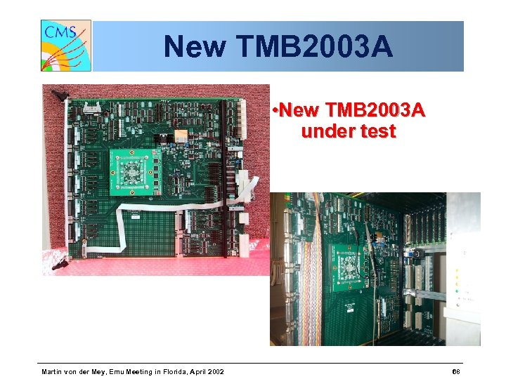 New TMB 2003 A • New TMB 2003 A under test Martin von der