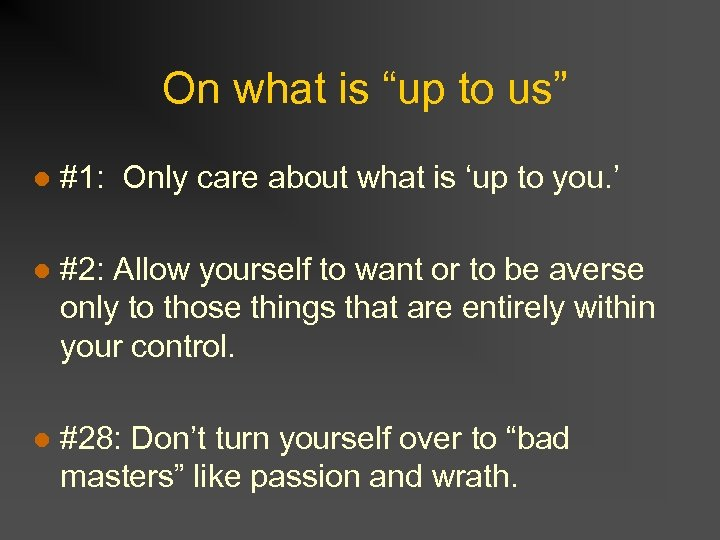 "On what is ""up to us"" l #1: Only care about what is 'up"