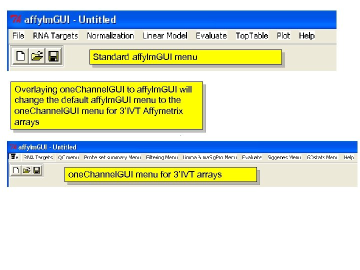 Standard affylm. GUI menu Overlaying one. Channel. GUI to affylm. GUI will change the