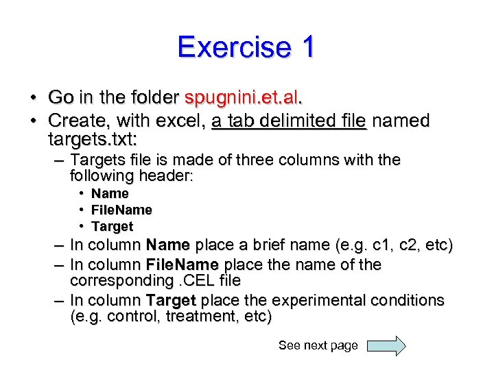 Exercise 1 • Go in the folder spugnini. et. al. • Create, with excel,