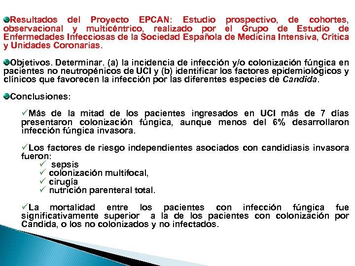 Resultados del Proyecto EPCAN: Estudio prospectivo, de cohortes, observacional y multicéntrico, realizado por el