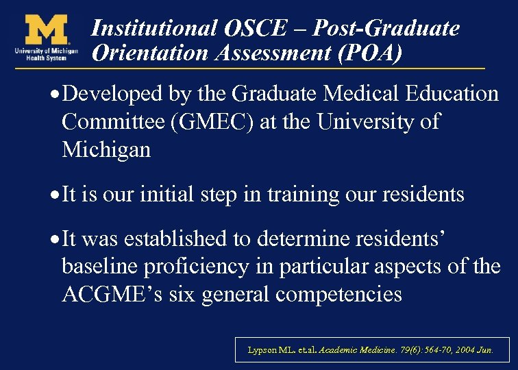 Institutional OSCE – Post-Graduate Orientation Assessment (POA) · Developed by the Graduate Medical Education
