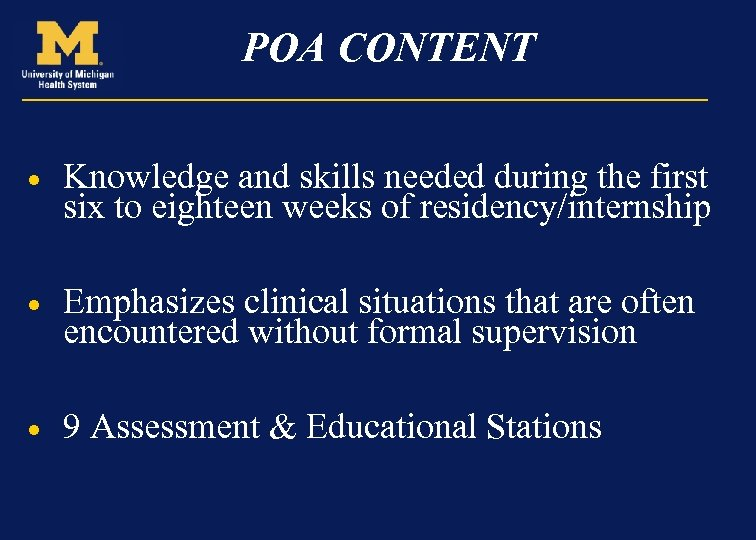 POA CONTENT · Knowledge and skills needed during the first six to eighteen weeks