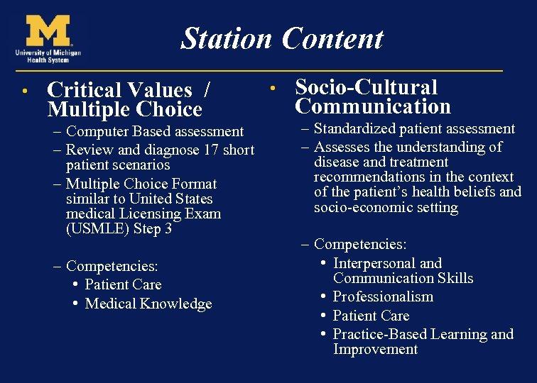 Station Content • Critical Values / Multiple Choice – Computer Based assessment – Review