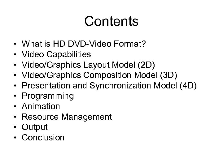 Contents • • • What is HD DVD-Video Format? Video Capabilities Video/Graphics Layout Model