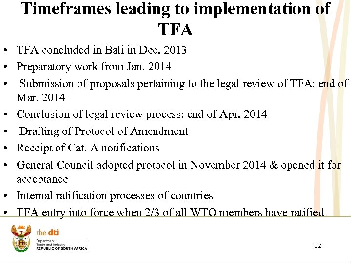 Timeframes leading to implementation of TFA • TFA concluded in Bali in Dec. 2013