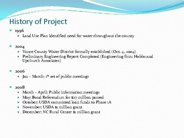 History of Project 1996 Land Use Plan identified need for water throughout the county
