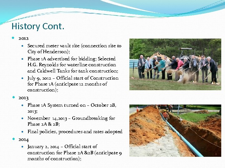 History Cont. 2012 Secured meter vault site (connection site to City of Henderson); Phase