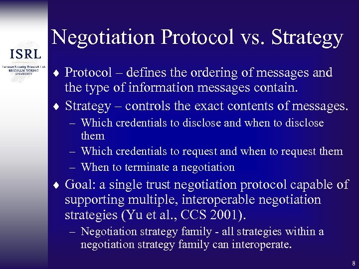 Negotiation Protocol vs. Strategy ¨ Protocol – defines the ordering of messages and the