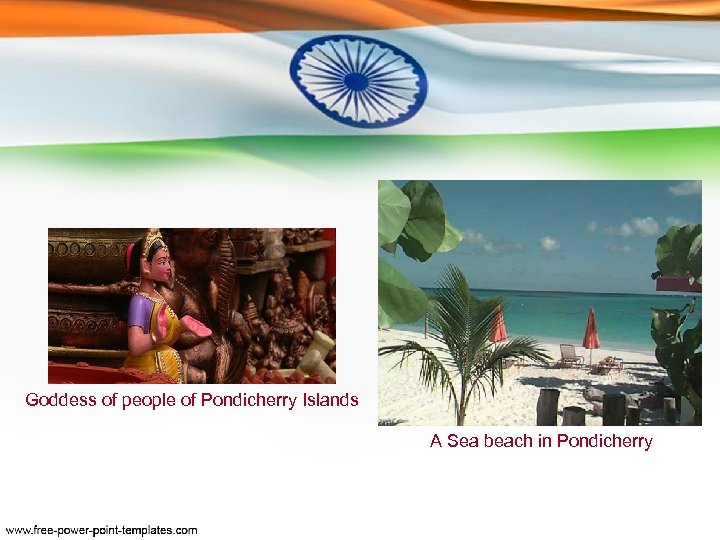 Goddess of people of Pondicherry Islands A Sea beach in Pondicherry