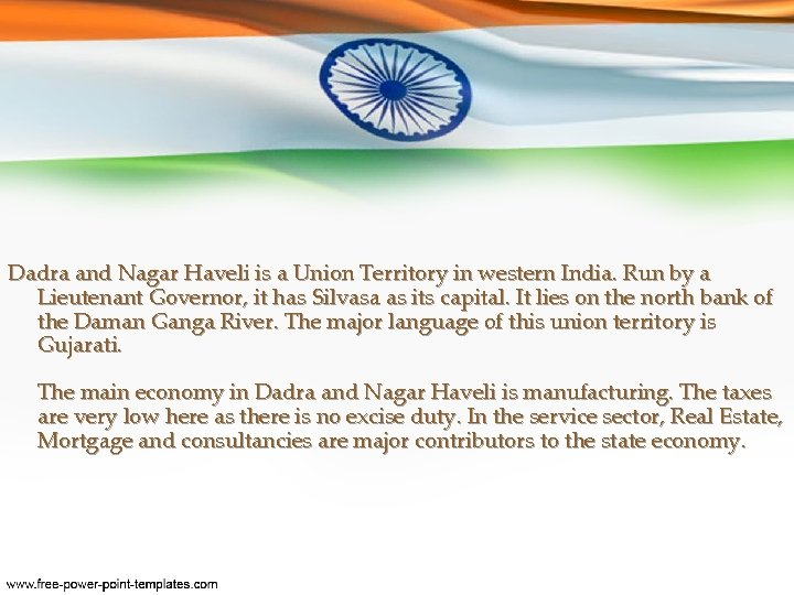 Dadra and Nagar Haveli is a Union Territory in western India. Run by a