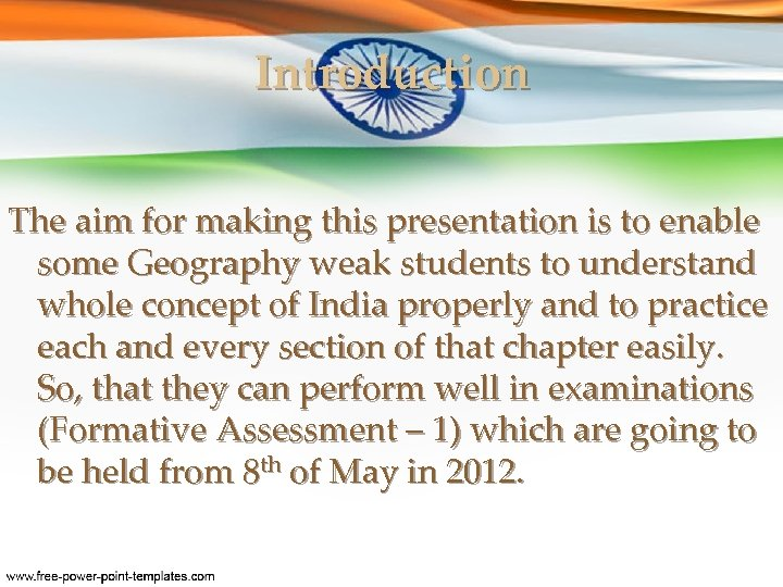 Introduction The aim for making this presentation is to enable some Geography weak students