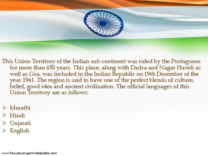 This Union Territory of the Indian sub-continent was ruled by the Portuguese for more