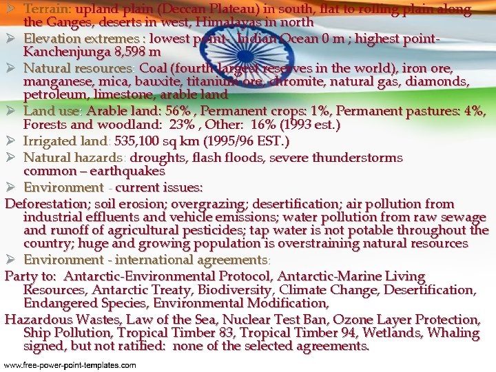 Ø Terrain: upland plain (Deccan Plateau) in south, flat to rolling plain along the