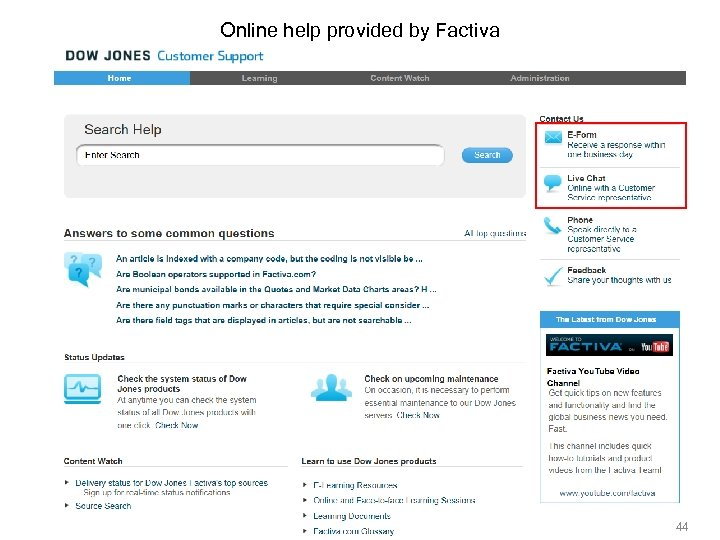 Online help provided by Factiva 44