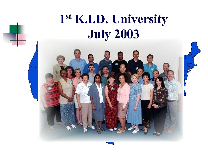 1 st K. I. D. University July 2003 The K. I. D. Center Collegedale,